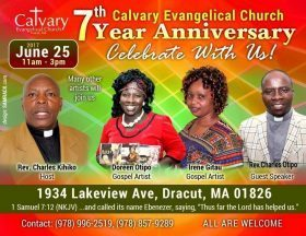 Calvary Evangelical church 7th Year Anniversary June 25th 2017 11am to 3Pm 1934 Lakeview Ave Dracut,MA