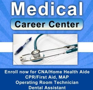 Enroll now for CNA/Home-Health Aide/CPR/First Aid,MAP @Medical Career Center