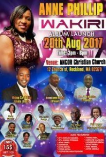 ANNE PHILIP WAKIRI ALBUM LAUNCH 20th AUGUST 2017  12 Church St Rockland MA