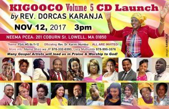 Invitation: Rev. Dorcas Karanja Volume 5 CD Launch Nov 12, 2017 Time 3PM @ PCEA NEEMA,LOWELL MA