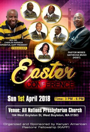 EASTER CONFERENCE SUNDAY 1ST APRIL 2018 3PM TO 6PM @ ALL NATIONS PRESBYTERIAN CHURCH,184 WEST BOYLSTON ST,WEST BOYLSTON,MASSACHUSETTS