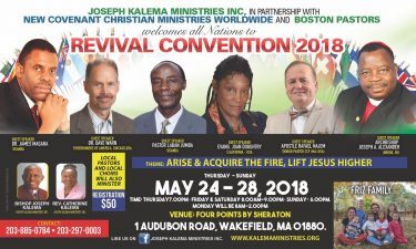 May 24-28,2018 Joseph Lalema Ministries inc,In partnership with New Covenant Christian Ministries Worldwide & Boston Pastors Welcomes all Nations to Revival Convention 2018