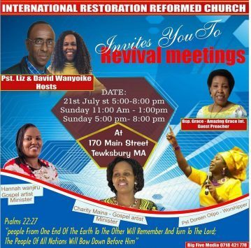 REVIVAL MEETINGS:INTERNATIONAL RESTORATION REFORMED CHURCH SAT 21ST JULY 2018 5PM TO 8PM AND SUNDAY 22ND JULY 11AM TO 1PM AND SUN 5PM TO 8PM