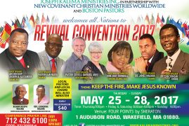 PRAYER PATROLLING OUR CITIES:INTERNATIONAL REVIVAL CONVENTION  MAY 25TH – 28TH, 2017 SHERATON HOTEL IN WAKEFIELD, MA