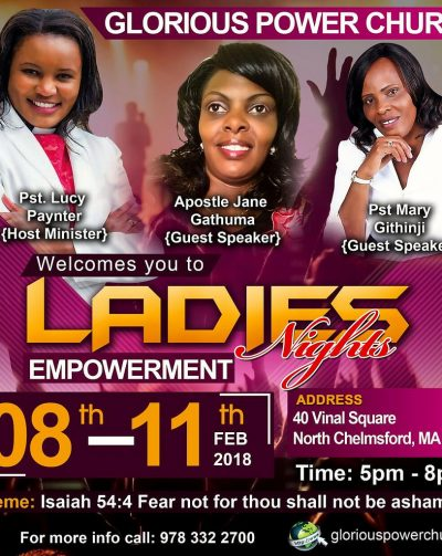 Glorious Power Church Ladies Night of Empowerment  February 08th-11th 2018 Time: 5Pm-8Pm