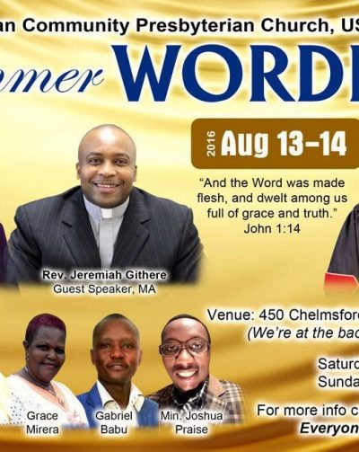 Kenyan Community Presbyterian Church Ushindi Presents: Summer WORDFest  August 13-14 2016
