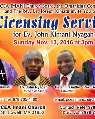 PCEA IMANI Church Invite you to a Licensing Service for Ev. John Kimani Nyagah Sunday Nov. 13, 2016 @3PM