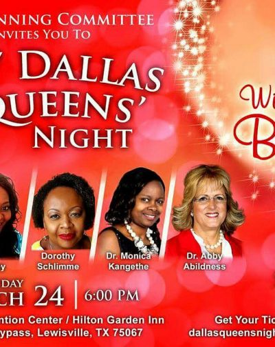 The planning committee invite you to:2017 Dallas Queens Night Fri.March 24th 2017