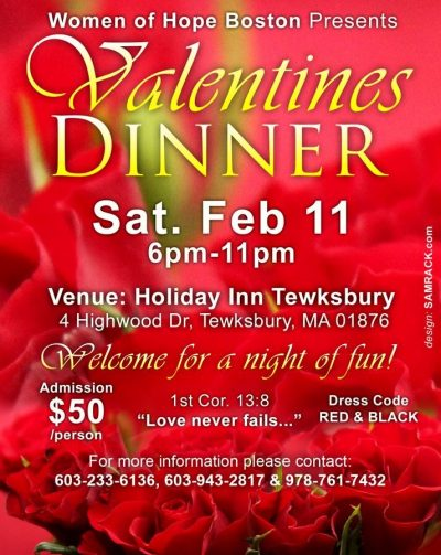 "Women of Hope Boston presents an ""Night of fun  Valentines  Dinner"" Sat.Feb 11 2017 @6pm"