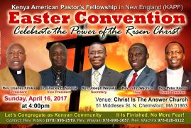 "Kenya American Pastor's Fellowship(KAPF) EASTER CONVENTION""Celebrate the Power of the Risen Christ"""