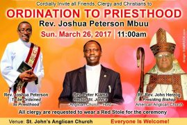 Ordination to Priesthood: Rev. Joshua Peterson Mbuu Sun.March 26th 2017 @11Am St John Anglican Church Sutton,Massachusetts