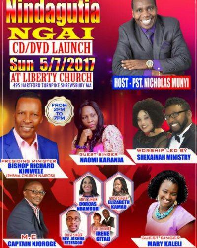 Invitation CD/Launch Nindagutia NGAI Sun.5/7/2017 @Liberty Church 2Pm to 7Pm Host Pst Nicholas Munyi