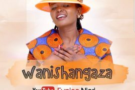 "Gospel Artiste EUNICE NJERI releases ""WANISHANGAZA"" (OFFICIAL VIDEO)"