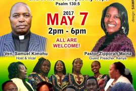 "St Stephen's Church Lowell Invites you to ""KIGOCHO Etereri Akindiriku"" May 7 2017 @ 10:30Am with Pst Zipporah Maina & 2PM Kigocho!"