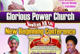 Glorious Power Church Presents:Dinner Fellowship /New Beginning Conference May 26 2017 with Rev.Lucy Natasha from Kenya & Host Pst Lucy Paynter