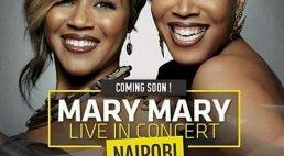 Mary Mary to perform in Nairobi,Kenya