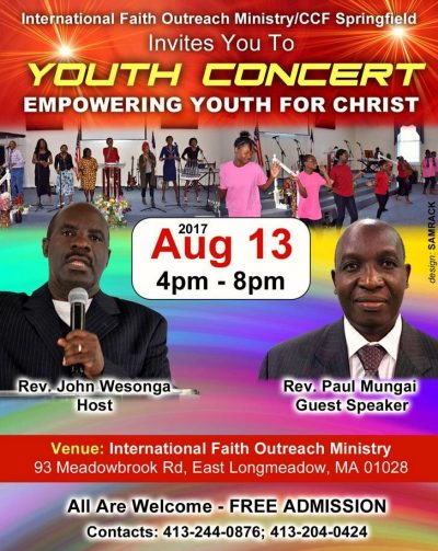 """""""EMPOWERING YOUTH FOR CHRIST""""  Youth Concert Aug 13  2017  4Pm-8PM    International  Faith Outreach Ministry/CCF   Springfield,MA"""