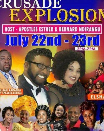 Shekainah House of Refuge Crusade Explosion July 22-23 Host:Apostles Esther & Bernard Ndirangu