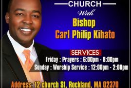 ANCOR CHRISTIAN CHURCH with Bishop Carl Phillip Kihato Fri Prayers 6:00Pm-8:00Pm,Sun Worship Service 12:00Pm-2:00Pm 12 Church St,Rockland,MA