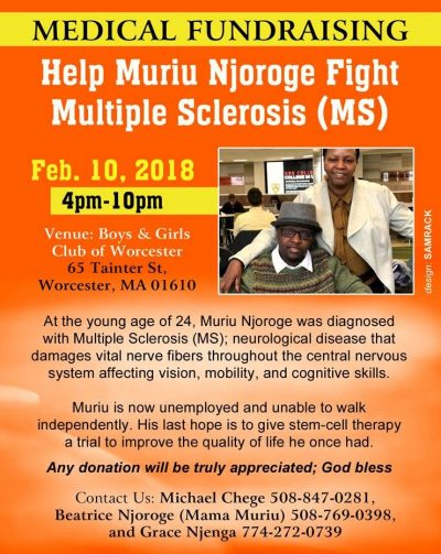 Medical Fundraising: Help Muriu Njoroge fight Multiple Sclerosis(MS) Feb 10,2018 4Pm to 10Pm 65 Tainter St,Worcester,MA