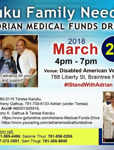 Karuku Family Needs Us #IStandWithAdrian ADRIAN MEDICAL FUNDS DRIVE March 25th 2018 4Pm to 7Pm