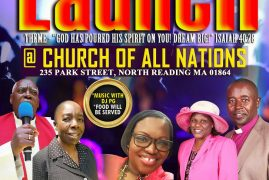 Church of All Nations Church Launch with Bishop Joel Waweru 235 Park Street North Reading MA