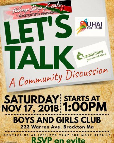 Let's Talk: A Community Discussion Sat Nov.17th 2018 @ 1PM @Boys & Girls Club 233 Warren Ave Brockton,Massachusetts