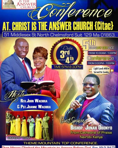 Christ is the Answer Church,Mountain Top Conference with Bishop Jonah Obonyo (CITAC)August 3rd,4th & 5th 2018