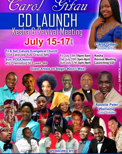 Carol Gitau CD launch July 17th 2016 @NEEMA CHURCH LOWELL,MA