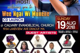 "Hannah Wanjiru ""Wee Ngai Wi Munene CD LAUNCH Sunday 19th August 2018 3Pm to 7 Pm at Calvary Evangelical Church 1934 Lakeview Ave Dracut,Massachusetts"