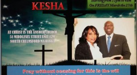 ALL NIGHT OF PRAYER (KESHA) CHRIST IS THE ANSWER CHURCH,N.CHELMSFORD,MA MARCH 27th 11PM TO 4AM