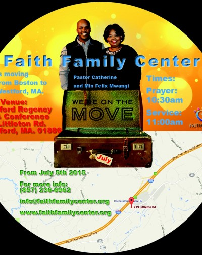 Faith Family Center:We are moving to a new Location,July 5th 2015 2015 @Westford Regency Inn & Conference Center Westford,Massachusetts