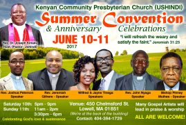 Kenyan Community Presbyterian Church (USHINDI) Summer Convention Anniversary & Celebrations  June 10-11 2017