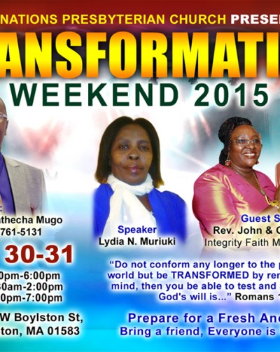 All Nations Presbyterian Church Presents TRANSFORMATION WEEKEND – Prepare for a Fresh Anointing!