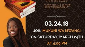 "Invitation Book Launch: ""KIKUYU MYSTERY REVEALED"" By Mukuhi Mwangi Sat March 24th 2018 @ 4PM @UPENDO CHURCH Garland,Texas"