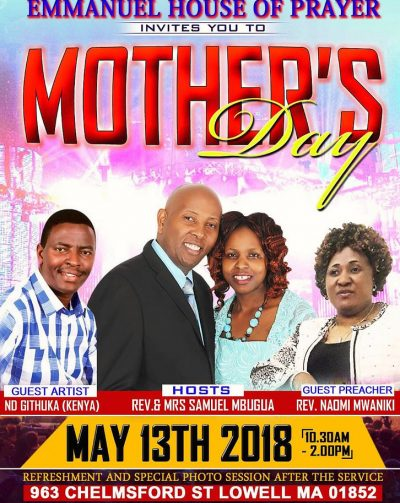 Special Mother's Day Invitation May 13th 2018@10:30Am : Emmanuel House of Prayer Lowell,Massachusetts