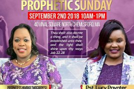 Glorious Power Church Prophetic Sunday With Prophetess Mwaka Sept 2 2018 @ 10 Am to 1Pm  40 Vinal Square North Chelmsford,Massachusetts