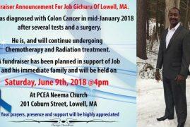 Colon Cancer Fundraiser Announcement for Job Gichuru of Lowell,Massachusetts Sat.June 9th 2018 @4PM PCEA NEEMA Church,Lowell,MA