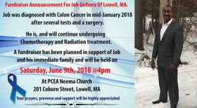 Colon Cancer Fundraiser Announcement for Job Gichuru of Lowell,Massachusetts Sat.June 9th 2018 @4PM PCEA NEEMA Church,Lowell,MA