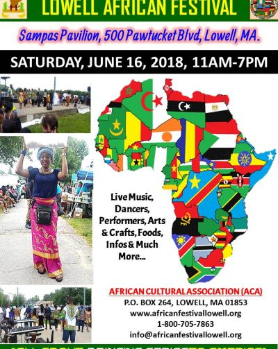 Lowell African Festival. Sampas Pavilion,500 Pawtucket Blvd,Lowell,Massachusetts. Sat. June 16th 2018,11 AM to -7PM