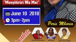 """Peris Mbaria CD Launch """"Wee Mumenyereri' & """"Munyitiriri Wa Mai"""" June 10 2018 3Pm-7Pm @ NEEMA PCEA Church 201 Coburn Street,Lowell Massachusetts"""