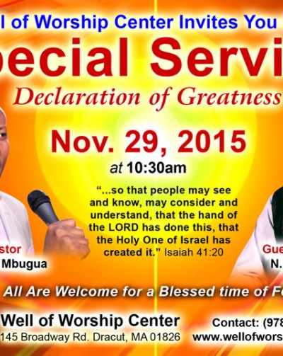 "Invitation:Special Sunday Service with N.D Githuka ""Declaration of Greatness"" @Well of Worship Center,Dracut,MA – Sun. Nov. 29, 2015 Time:10:30Am"