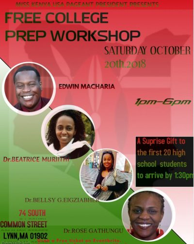 MISS KENYA USA PAGEANT PRESIDENT PRESENTS: FREE COLLEGE PREP WORKSHOP SAT. OCT.20TH 2018 1PM TO 6PM LYNN,MASSACHUSETTS
