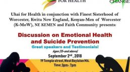 Uhai for  Health: Discussion on Emotional Health and Suicide Prevention Sept 2 2018 3pm West Boylston,Massachusetts